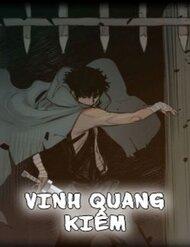 Vinh Quang Kiếm - Thực Hiện Bởi hamtruyen.vn