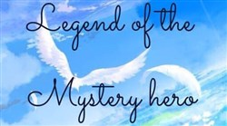 Legend of the mystery hero - Thực Hiện Bởi hamtruyen.com