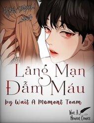 Bloody Romance - Lãng Mạn Đẫm Máu - Thực Hiện Bởi hamtruyen.com