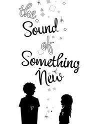 The Sound Of Something New - Thực Hiện Bởi hamtruyen.com