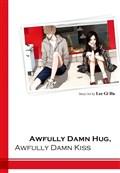 Awfully Damn Kiss and Hug - Thực Hiện Bởi hamtruyen.vn