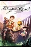 Dungeon Reset - Thực Hiện Bởi hamtruyen.com