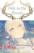 Hide In The Flower - Thực Hiện Bởi hamtruyen.com