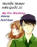 My Pre-Wedding - Thực Hiện Bởi hamtruyen.com