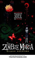 The Zombie Maria - Thực Hiện Bởi hamtruyen.com